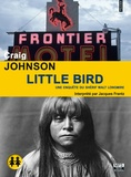Craig Johnson - Little bird. 1 CD audio