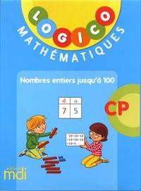 Nadine Philipp - Logico Mathématiques CP - Nombres entiers jusqu'à 100.