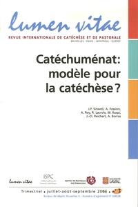 André Fossion et Alain Roy - Lumen Vitae N° 3, juillet-août-s : Catéchuménat : modèle pour la catéchèse ?.