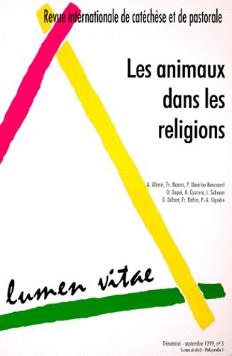 Collectif - Lumen Vitae N° 3, Volume 54, Sep : Les animaux dans les religions.
