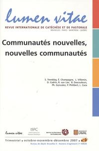 Laurent Villemin et Rick Van Lier - Lumen Vitae Volume 62 N° 4, Octo : Communautés nouvelles, nouvelles communautés.