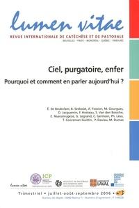 Henri Derroitte - Lumen Vitae Volume 71 N° 3, sept : Ciel, purgatoire, enfer - Pourquoi et comment en parler aujourd'hui.
