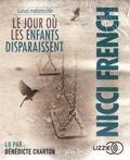 Nicci French - Lundi mélancolie - Le jour où les enfants disparaissent. 2 CD audio MP3