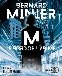 Bernard Minier - M, le bord de l'abîme. 2 CD audio MP3
