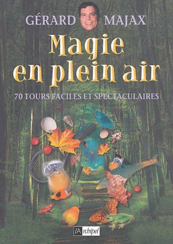 Gérard Majax - Magie en plein air.
