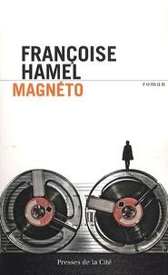 Françoise Hamel - Magnéto.