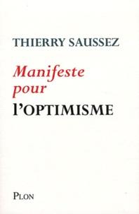 Thierry Saussez - Manifeste pour l'optimisme.