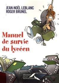 Jean-Noël Leblanc - Manuel de survie du lycéen.