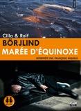 Cilla Börjlind et Rolf Börjlind - Marée d'équinoxe. 2 CD audio MP3