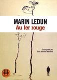 Marin Ledun - Marqué au fer rouge. 1 CD audio MP3