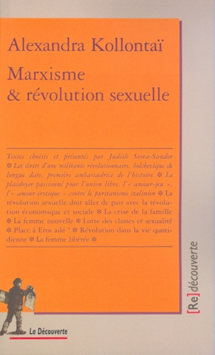 Aleksandra Mihajlovna Kollontaj - Marxisme & révolution sexuelle.