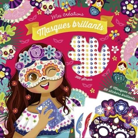 Eugénie Varone - Masques brillants - Avec 300 strass, 60 autocollants et 1 m d'élastique.