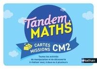 Carole Cortay et Stéphanie Dulout - Mathématiques CM2 Tandem - Cartes missions.