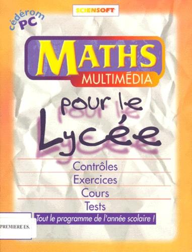 Sciensoft - Maths Multimédia pour le lycée 1ère ES - Contrôles, Exercices, Cours et Tests, CD-ROM.