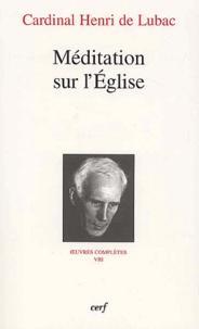 Henri de Lubac - Méditation sur l'Eglise.