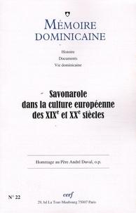 Guy Bedouelle et Marina Marietti - Mémoire dominicaine N° 22, 2008 : Savonarole dans la culture européenne des XIXe et XXe siècles.