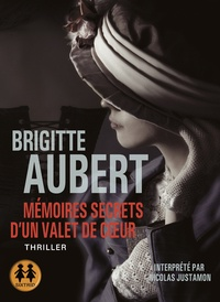 Brigitte Aubert - Mémoires secrets d'un valet de coeur. 1 CD audio MP3