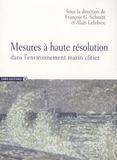 François-G Schmitt et Alain Lefebvre - Mesures à haute résolution dans l'environnement marin côtier.