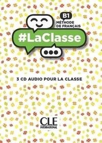 Sophie Bruzy Todd et Delphine Jégou - Méthode de français B1. 3 CD audio