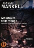 Henning Mankell - Meurtriers sans visage - La première enquête de l'inspecteur Kurt Wallander. 1 CD audio MP3