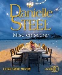 Danielle Steel - Mise en scène. 1 CD audio MP3