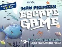 Mathéal - Mon premier Escape Game Le chant des baleines - Avec 1 livret, 40 cartes, 1 poster, 1 bande-son.