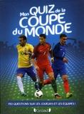 Michel Deshors - Mon quiz de la coupe du monde.