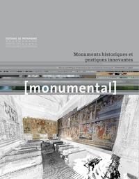 Françoise Bercé et François Goven - Monumental Semestre 1, juin 201 : Monuments historiques et pratiques innovantes.