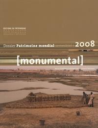 Olivier Poisson et Francesco Bandarin - Monumental Semestriel 1, Juin 2 : Patrimoine mondial.