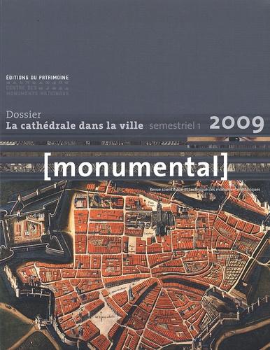 Françoise Bercé et Jean-François Reynaud - Monumental Semestriel 1, Juin 2 : La cathédrale dans la ville.