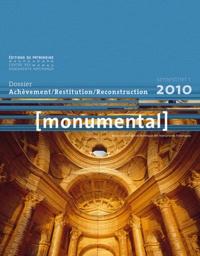 Françoise Bercé - Monumental Semestriel 1, Juin 2 : Achèvement/Restitution/Reconstruction.