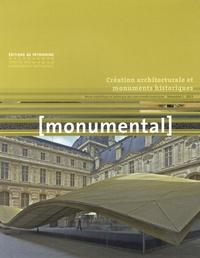 Françoise Bercé et François Goven - Monumental Semestriel 1, juin 2 : Création architecturale et monuments historiques.