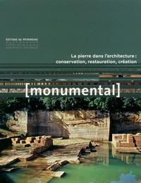 Françoise Bercé et François Goven - Monumental Semestriel 1, juin 2 : La pierre dans l'architecture : conservation, restauration, création.