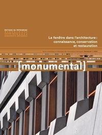 Françoise Bercé et François Goven - Monumental Semestriel 1, Juin 2 : La fenêtre dans l'architecture : connaissance, conservation et restauration.