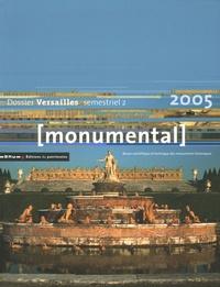 Christine Albanel et Pierre Arizzoli-Clémentel - Monumental Semestriel 2, Décemb : Versailles.