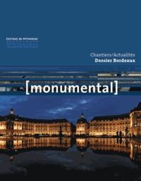 Françoise Bercé et François Goven - Monumental Semestriel 2, décemb : Bordeaux.