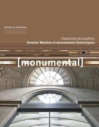 Françoise Bercé et François Goven - Monumental Semestriel 2 décembr : Musées et monuments historiques.