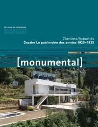 Françoise Bercé et François Goven - Monumental Semestriel 2, décemb : Le patrimoine des années 1925-1935.