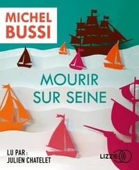 Michel Bussi - Mourir sur Seine. 2 CD audio MP3