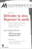 Chico Whitaker et Arundhati Roy - Mouvements N° 32 Mars-Avril 200 : Défendre la sécu, repenser la santé.