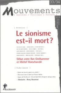 Avner Ben-Amos et Gérard Bras - Mouvements N° 33-34 mai-juin-ju : Le sionisme est-il mort ?.