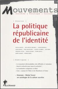 Françoise Collin et Alain Bertho - Mouvements N° 38, mars-avril 20 : La politique républicaine de l'identité.