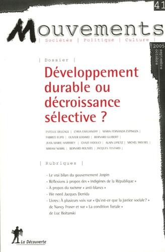 Estelle Deléage et Bernard Guibert - Mouvements N° 41, Septembre-Oct : Développement durable ou décroissance sélective ?.