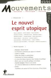 Donna Haraway et Paola Cavalieri - Mouvements N° 45-46, Mai-juin-j : Le nouvel esprit utopique.