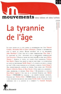 Vincent Caradec et Alexandra Poli - Mouvements N° 59, Juillet/Septe : La tyrannie de l'âge.