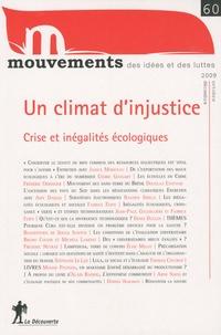 Nicolas Haeringer et Patrick Simon - Mouvements N° 60, Octobre-décem : Un climat d'injustice - Crise et inégalites écologiques.