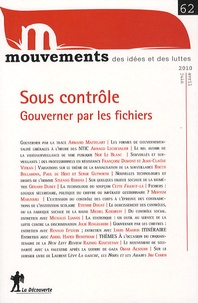Meryem Marzouki et Patrick Simon - Mouvements N° 62, Avril-Juin 20 : Sous contrôle : gouverner par les fichiers.