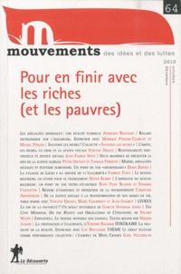 Vincent Bourdeau et Fabrice Flipo - Mouvements N° 64, Octobre-décem : Pour en finir avec les riches (et les pauvres).