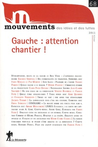 Vincent Bourdeau et Nicolas Haeringer - Mouvements N° 68, Hiver 2011 : Gauche : attention chantier !.