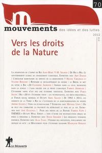 Vincent Bourdeau et Nicolas Haeringer - Mouvements N° 70, été 2012 : Vers les droits de la nature.
